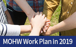 Society of growing hope Welfare to benefit everyone. MOHW Work Plan in 2019